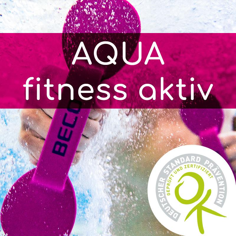 Akademie für Prävention & Fitness ZUSATZqualifikation AQUAfitness aktiv